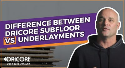 Difference Between DRICORE Subfloor and Underlayments